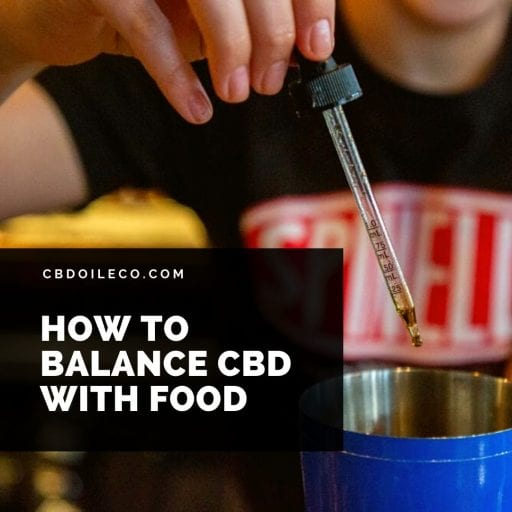 How To Balance CBD With Food