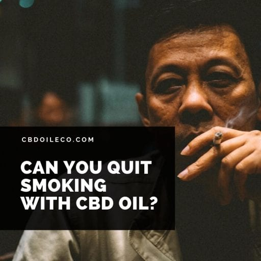 Can You Quit Smoking With CBD?