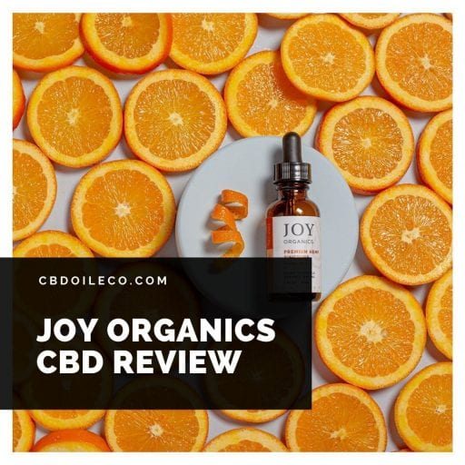 Joy Organics CBD Review