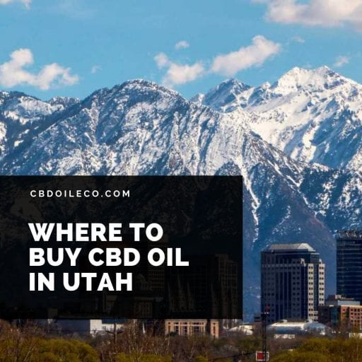 Where To Buy CBD Oil In Utah