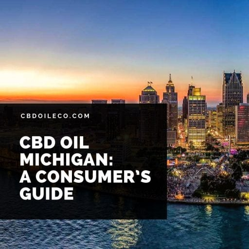 CBD Oil Michigan: A Consumer's Guide